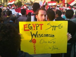 """Egypt Supports Wisconsin Workers -- One World, One Pain."""