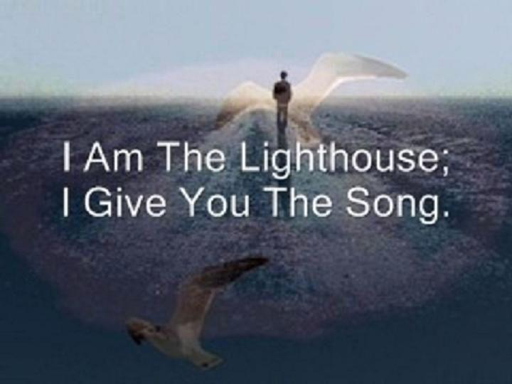 I Am The Lighthouse