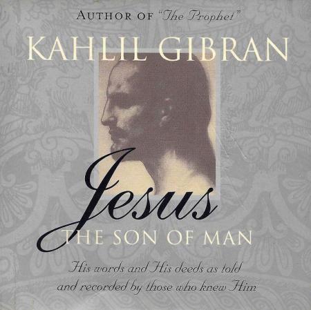 Kahlil Gibran - Jesus