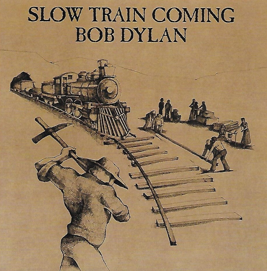 Slow Train Coming-+