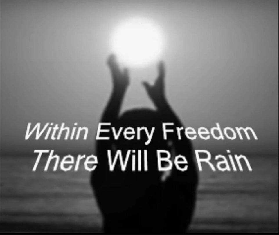 Freedom Rains